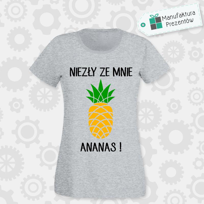 Niezły ze mnie Ananas ! - koszulka damska szara