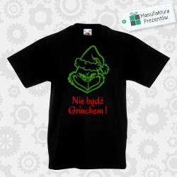 Nie bądź Grinchem ! - koszulka chłopięca czarna