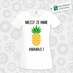 Niezły ze mnie Ananas ! - koszulka damska biała