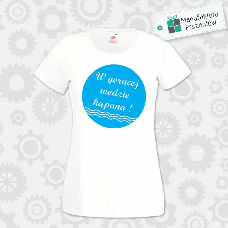 W gorącej wodzie kąpana - koszulka damska biała